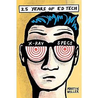 25 Years of Ed Tech by Martin Weller - 9781771993050 Book
