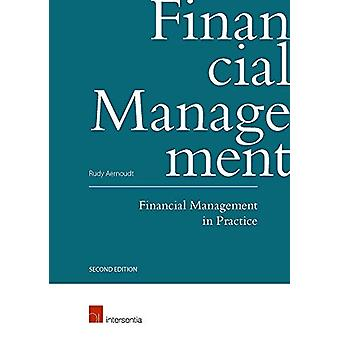 Financial Management in Practice (Second Edition) by Rudy Aernoudt -