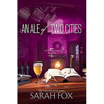 Ale of Two Cities - An by Sarah Fox - 9781496718693 Book