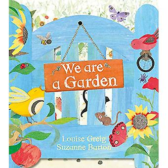 We Are a Garden by Louise Greig - 9781405295895 Book