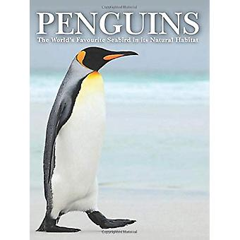 Penguins - Stunning Photographs of the World's Favourite Seabird by To