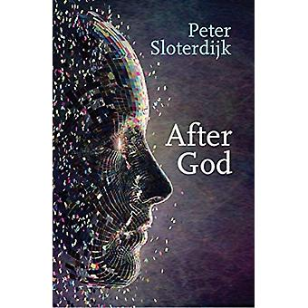 After God by Peter Sloterdijk & Translated by Ian Alexander Moore