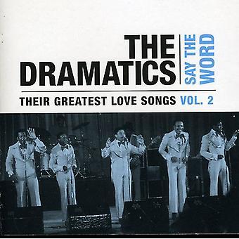 Dramatics - Dramatics: Vol. 2-Say the Word-Their Grea [CD] USA import