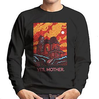 Psycho Bates Home Yes Mother Men's Sweatshirt