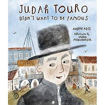 Judah Touro Didn't Want to Be Famous