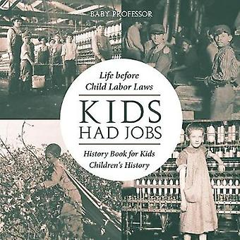 Kids Had Jobs - Life before Child Labor Laws - History Book for Kids C