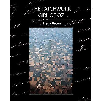 The Patchwork Girl of Oz by L Frank Baum - 9781594629341 Book