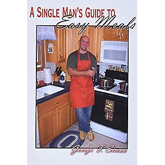A Single Man's Guide to Easy Meals