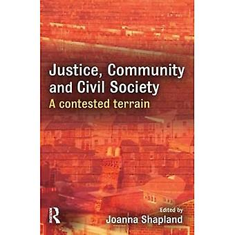 Justice, Community and Civil Society: A Contested Terrain