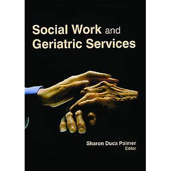 Trabajo Social y Servicios Geriátricos