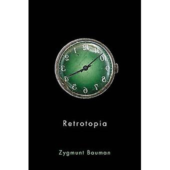 Retrotopia by Zygmunt Bauman - 9781509515325 Book