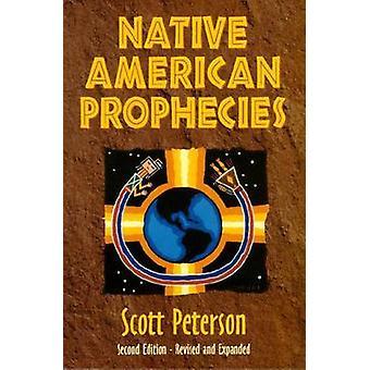 Native American Prophecies - History - Wisdom and Startling Prediction