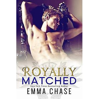 Royally Matched by Emma Chase - 9781682307762 Book