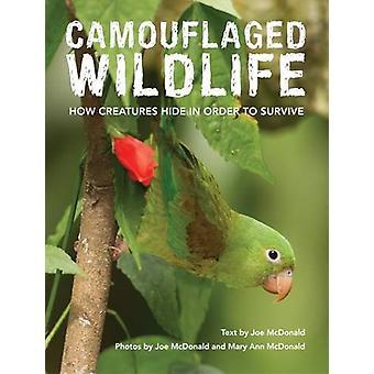 Camouflaged Wildlife by Joe McDonald - Joe McDonald - Mary Ann McDona