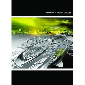 Dynamics & De-realisation by Margot Krasojevic - 9783990434253 Bo