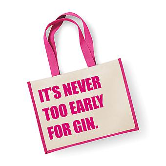 Large Jute Bag It's Never Too Early For Gin Pink Bag