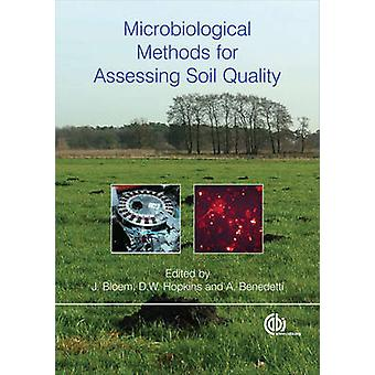 Microbiologische methoden voor de beoordeling van de bodem Quali door J. Bloem - D. W.
