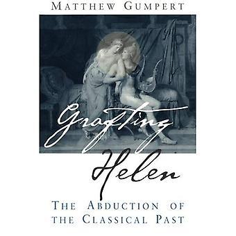 Greffage d'Helen: L'enlèvement du passé classique
