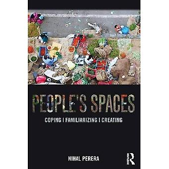 People's Spaces: Coping, bekanta, skapa
