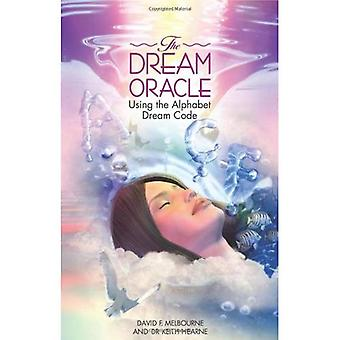 The Dream Oracle: Using the Alphabet Dream Code