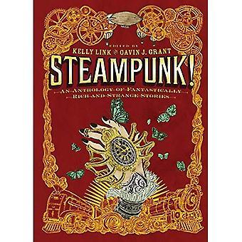 Steampunk!: en antologi av fantastiskt rik och konstiga historier