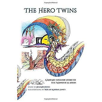 Die göttlichen Zwillinge: Ein Navajo-Englisch Story of Monster Slayer