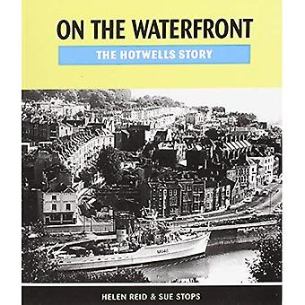 On the Waterfront: The Hotwells Story