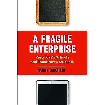 Een fragiele onderneming: Yesterday scholen en morgen bij de studenten