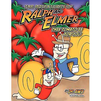 مغامرات رالف والمر هذا الطماطم بالنسبة لك بوكر ألف & ستريكلاند
