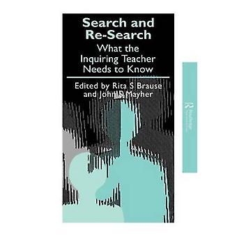 De búsqueda e investigación lo que el maestro inquisitivo necesita saber Brause y Rita s.