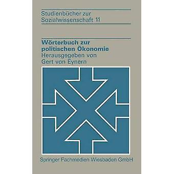 Wrterbuch zur politischen konomie por Eynern y Gert von