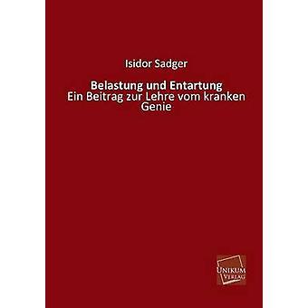 Belastung Und Entartung de Sadger & Isidor