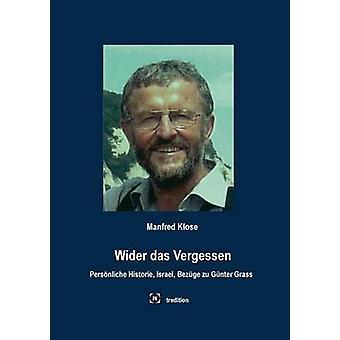 Breiter Das Vergessen von Klose & Manfred