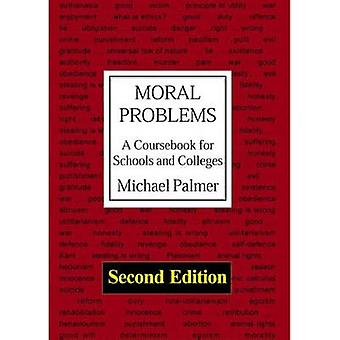 Moral Problems - A Coursebook for Schools and Colleges (2nd Revised ed