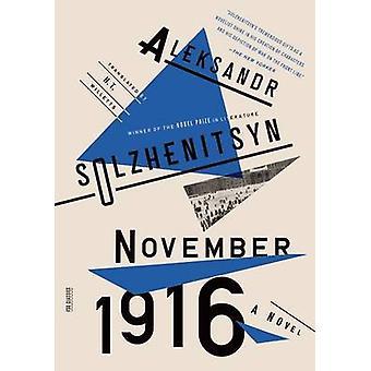 November 1916 by Aleksandr Solzhenitsyn - Mr H T Willetts - 978037453