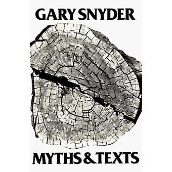 Myths and Texts by Gary Snyder - 9780811206860 Book