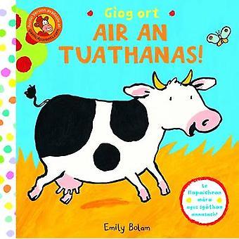 Giog Ort Air an Tuathanas - No.3 by Emily Bolam - 9780861525683 Book
