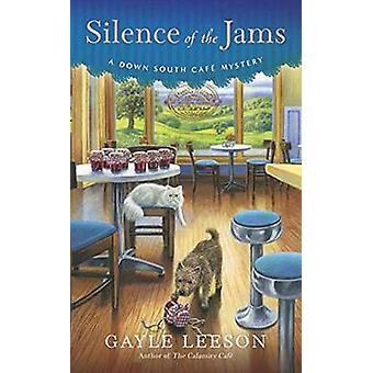 Silence of the Jams by Gayle Leeson - 9781101990803 Book