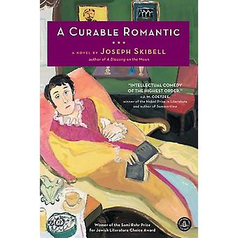 A Curable Romantic by Joseph Skibell - 9781616200831 Book