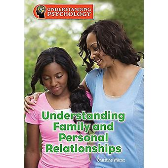 Understanding Family and Personal Relationships by Christine Wilcox -