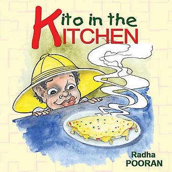 Kito in the Kitchen by Radha Pooran - 9789768202697 Book