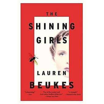 The Shining Girls by Lauren Beukes - 9780316216869 Book