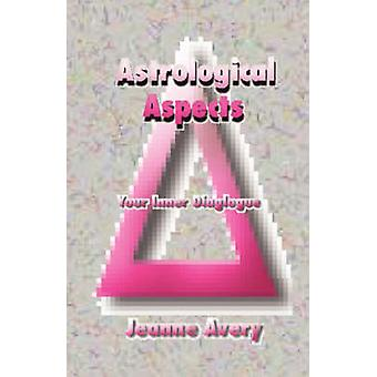 Astrological Aspects by Avery & Jeanne