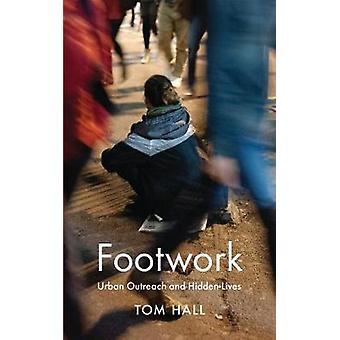 Footwork by Tom Hall