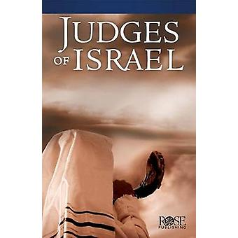 Judges of Israel - Pamphlet by Rose Publishing - 9781628623307 Book