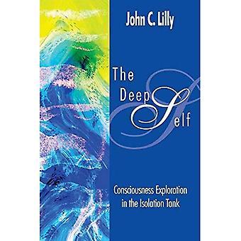 Deep Self: Bevidsthed udforskning i Isolation kampvogn (bevidsthed klassikere)