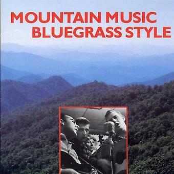 Mountain Music Bluegrass st - Mountain Music Bluegrass Style [CD] USA import