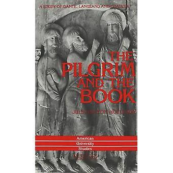 Der Pilger und das Buch von Julia Holloway Bolton