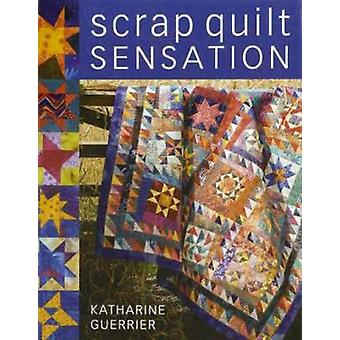 Scrap Quilt Sensation (2nd Revised edition) by Katharine Guerrier - 9