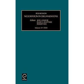 Forskning om förhandling i organisationer Vol 4 forskning om förhandling i organisationer av Roy J. Lewicki & J. Lewicki